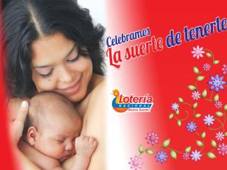 """Celebramos La Suerte de Tenerte"" con Lotería Nacional"